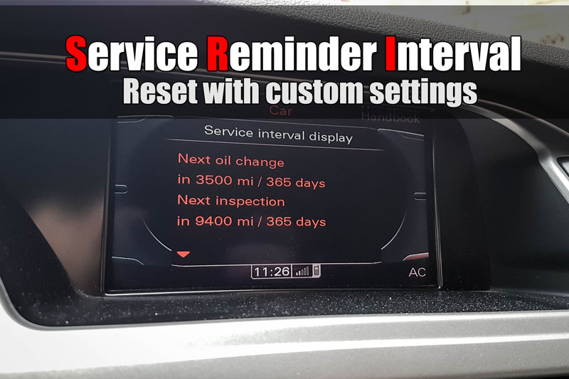 Audi A4 B8 – Service Reminder Interval reset with custom